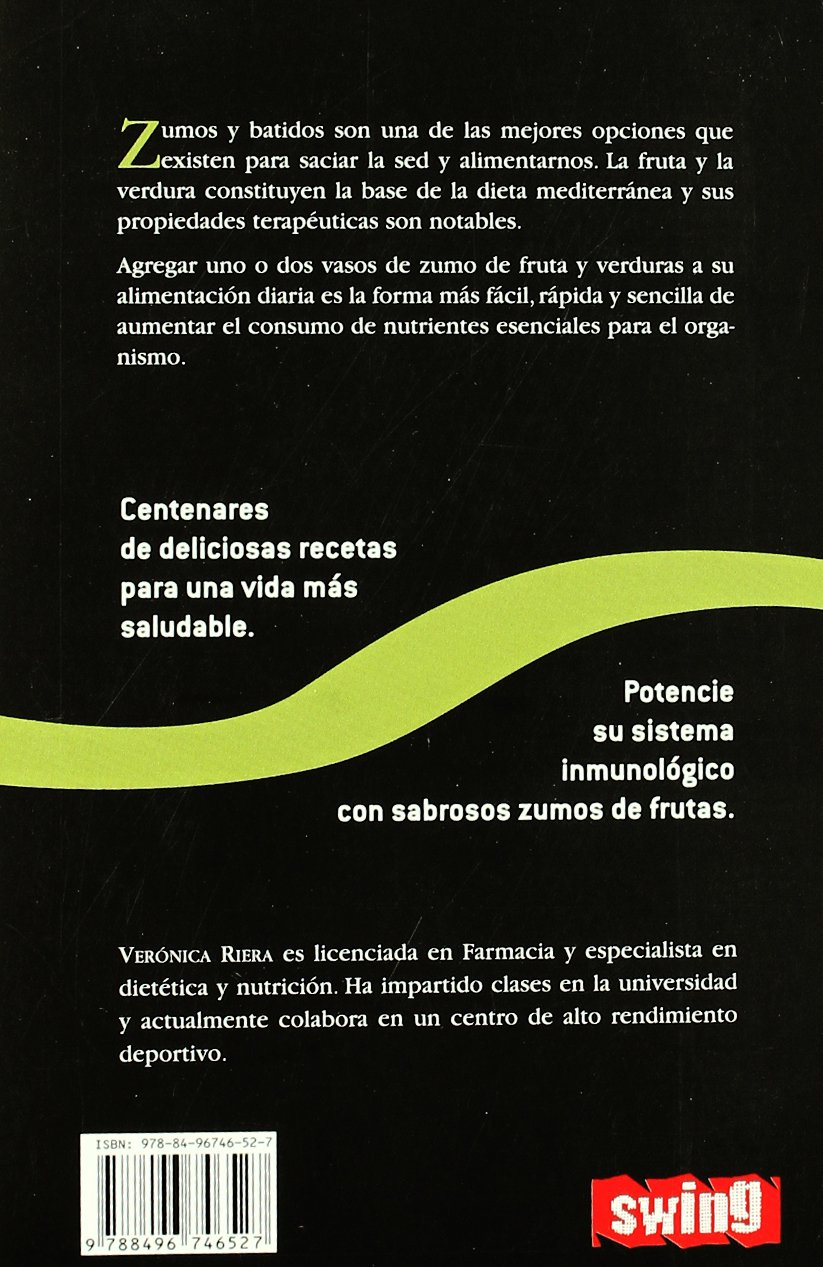Amazon.com: El libro de los zumos y batidos (Spanish Edition) (9788496746527): Verónica Riera: Books