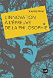 L'innovation à l'épreuve de la philosophie : Le choix d'un avenir humainement durable ?