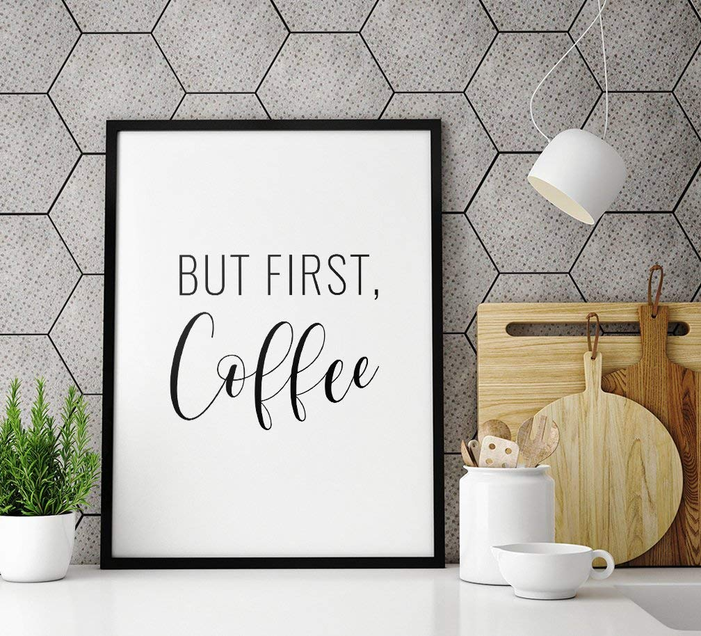 MalertaART But First Coffee Printable Art Inspirational Wall Art Decor But First Coffee Sign Coffee Quote Print Framed Wall Art