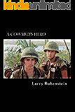 A Coward's Hero