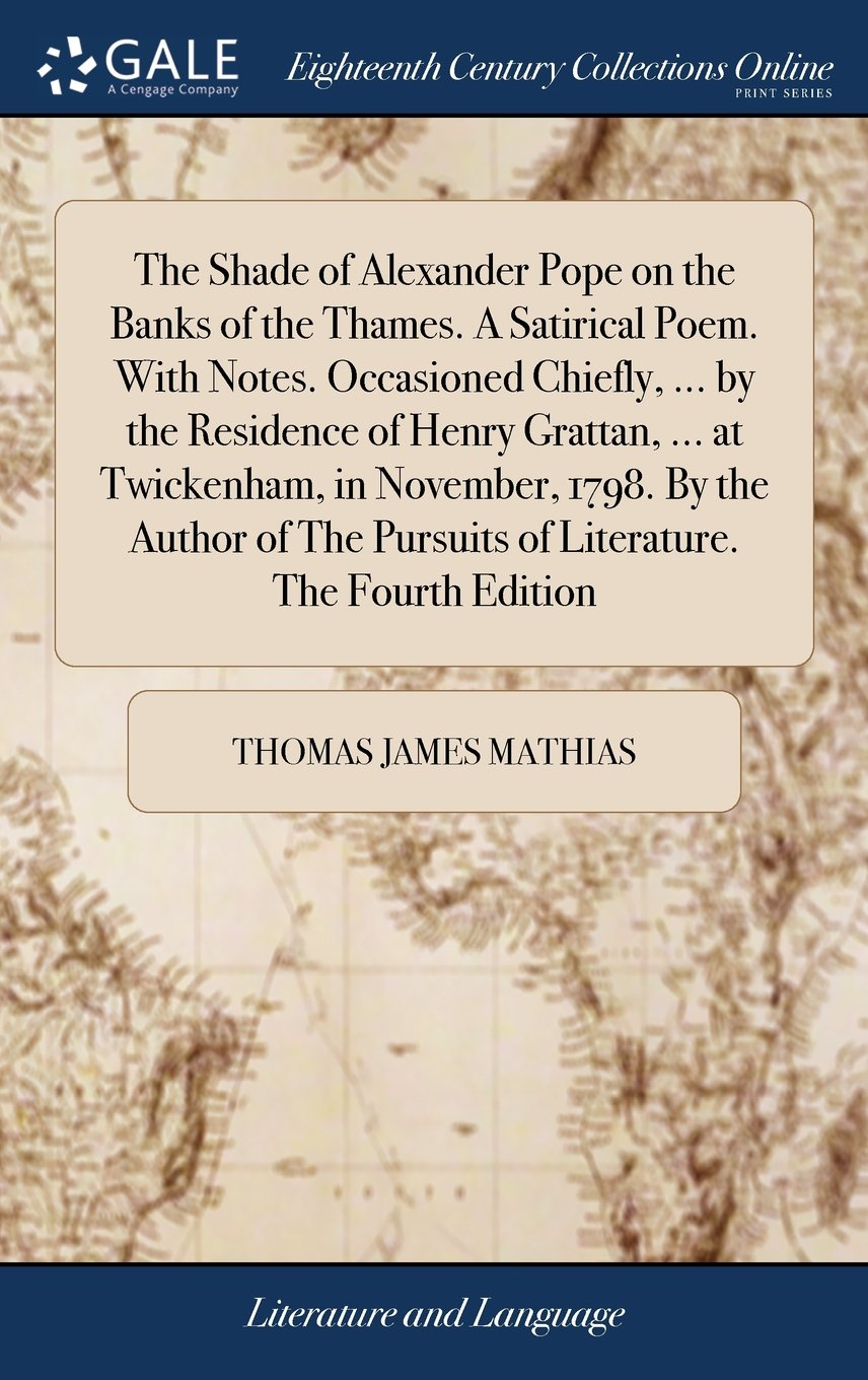 The Shade Of Alexander Pope On The Banks Of The Thames A