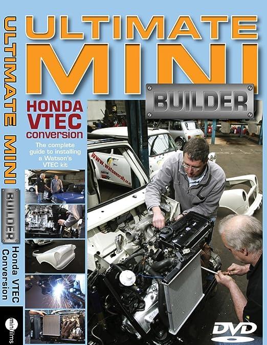 ULTIMATE MINI BUILDER DVD - HONDA VTEC CONVERSION: Amazon co