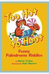 Too Hot to Hoot: Funny Palindrome Riddles Paperback