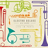 "Electro Deluxe Big Band ""Live in Paris"""