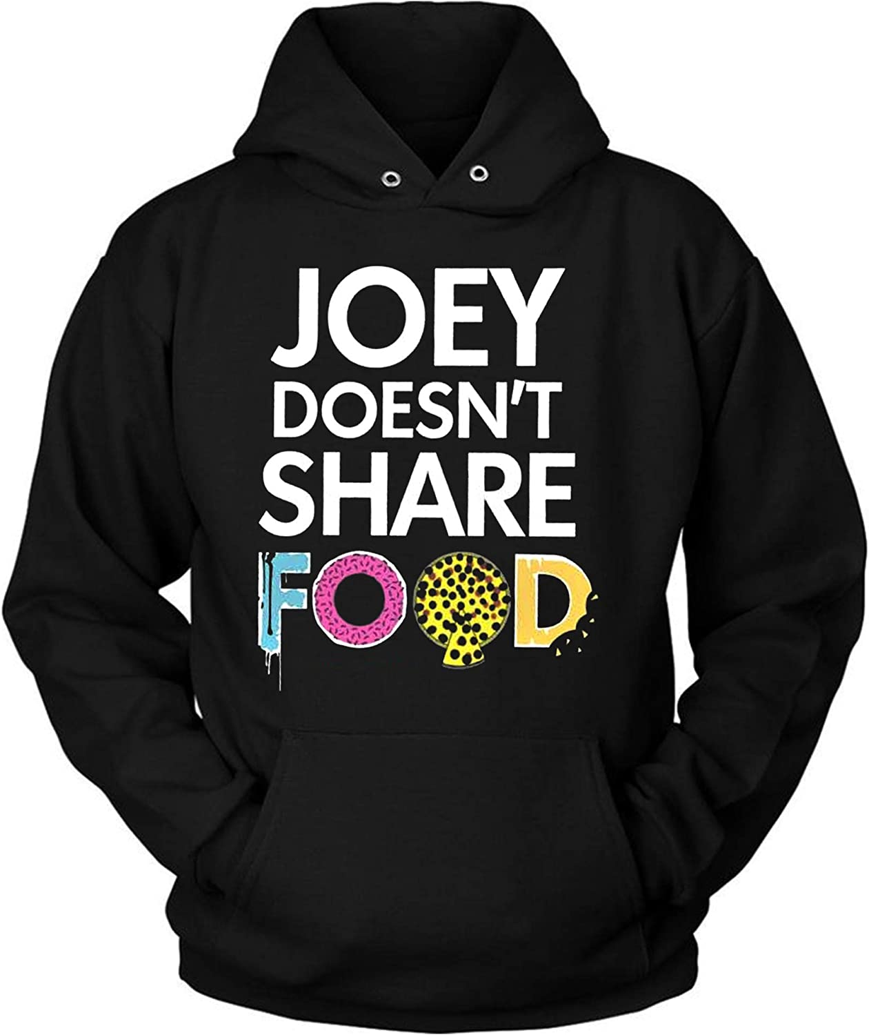 Friends Tv Show Joey Doesn't Share Food Classic Hoodie Funny Friends Movie Tee Gift for Men Women, Friends Tv Show Joey Doesn't Share Food Classic T Shirt, Sweatshirt, Long Sleeve, Tank top