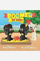 Boomer, Be Nice Paperback