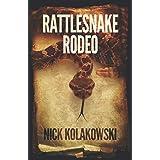 Rattlesnake Rodeo (Boise Longpig Hunting Club)