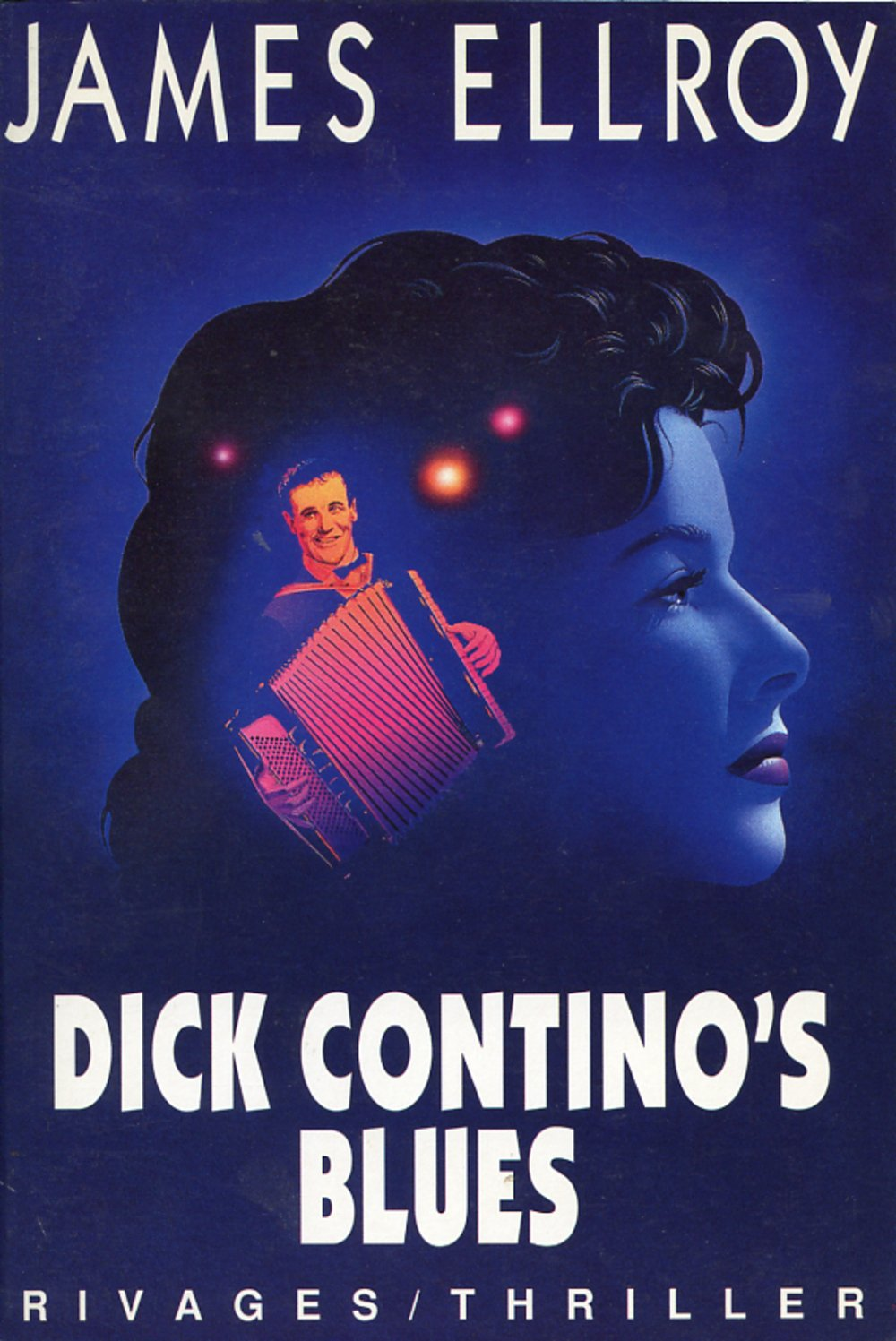James Ellroy - Dick Contino s blues