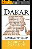 Dakar: La prima indagine del commissario Luschi