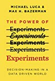 The Power of Experiments: Decision Making in a Data-Driven World (The MIT Press)