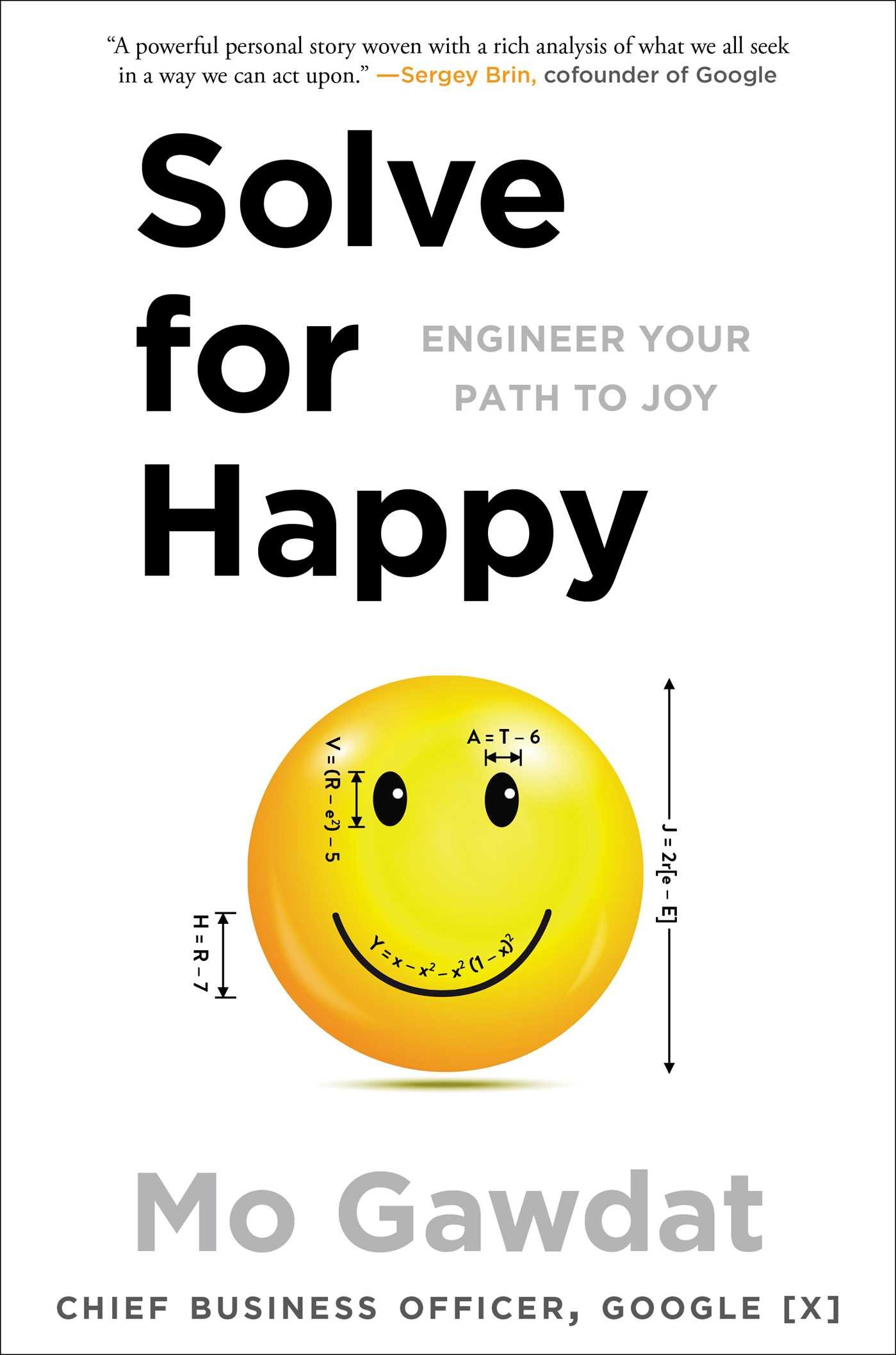 5a2a4bfffb Amazon.fr - Solve for Happy: Engineer Your Path to Joy - Mo Gawdat ...