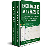 Excel Macros And VBA 2019: A Complete Step-By-Step Illustrated Guide For Beginners (English Edition)