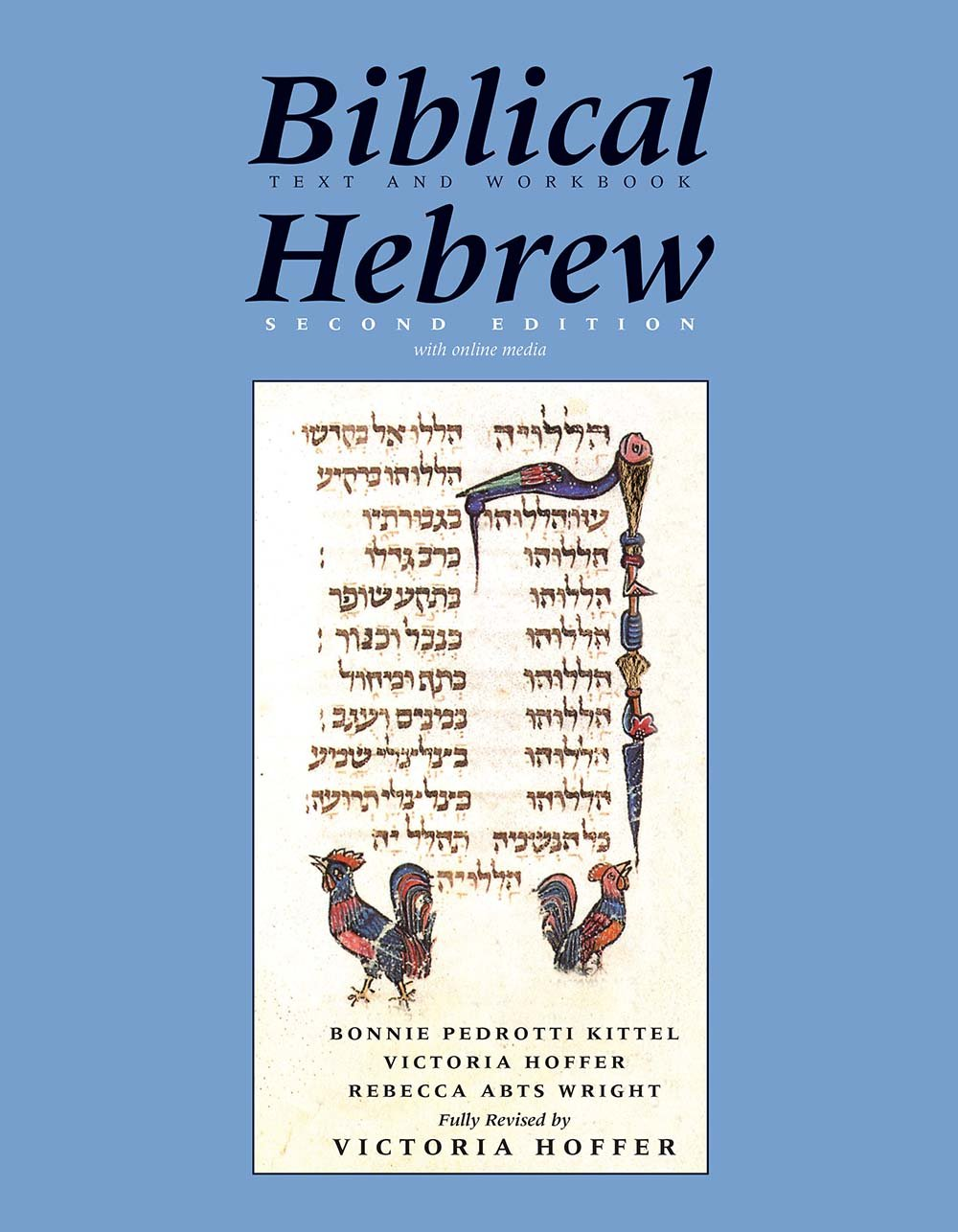 Biblical Hebrew, Second Ed. (Text and Workbook): With Online Media (Yale Language Series)