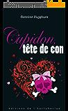 Cupidon, tête de con