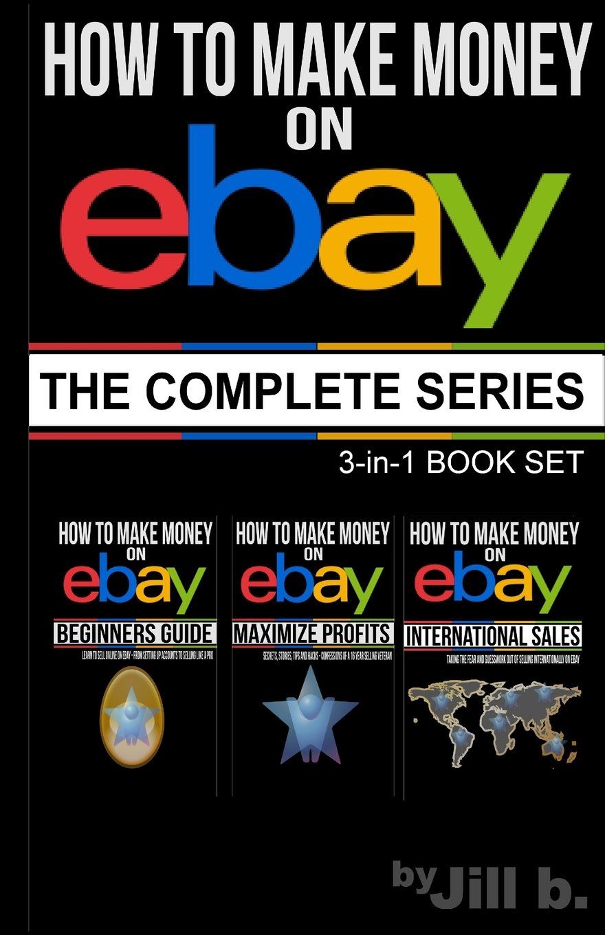 How to Make Money on eBay: The Complete Series PDF