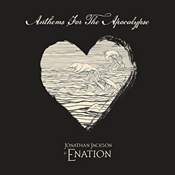 "Αποτέλεσμα εικόνας για Jonathan Jackson + Enation: ""Anthems For The Apocalypse"""