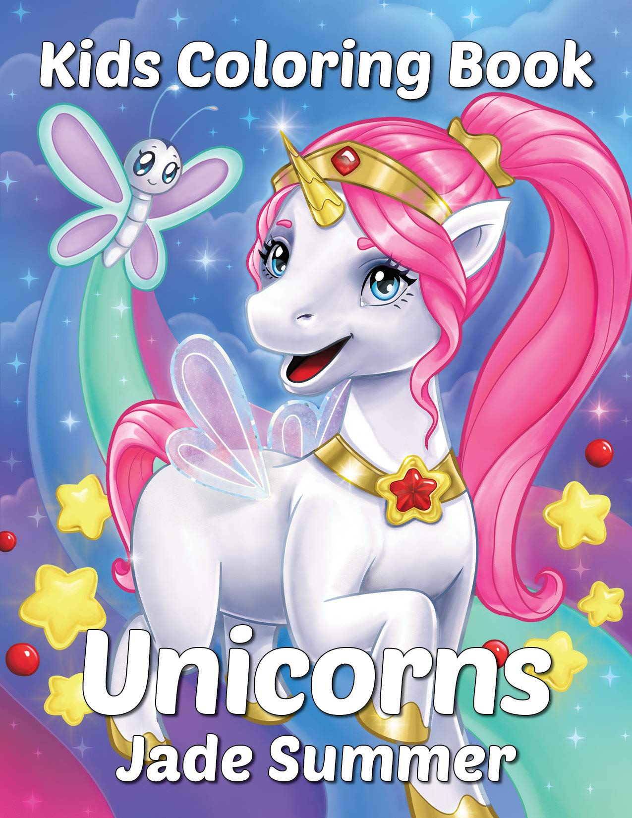 Unicorns: A Unicorn Coloring Book for Kids Ages 8-8 (Coloring