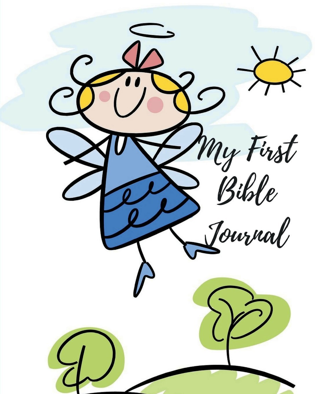 Read Online My First Bible Journal: Girls Prayer Workbook to Take Notes: 100 Page 8 x 10 Scripture Reference Bible Study Notebook for Creative Writing, Ideas, Doodle Scriptures and Gospel Learning ebook