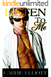 Listen To Me: A Rock Star Romance (True North Book 2)