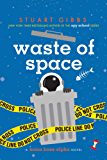 Waste of Space (Moon Base Alpha)