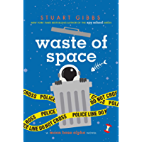 Waste of Space (Moon Base Alpha Book 3) (English Edition)