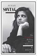 Susan Sontag: The Complete Rolling Stone Interview Kindle Edition