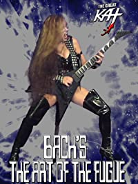The Great Kat – Bach's The Art Of The Fugue