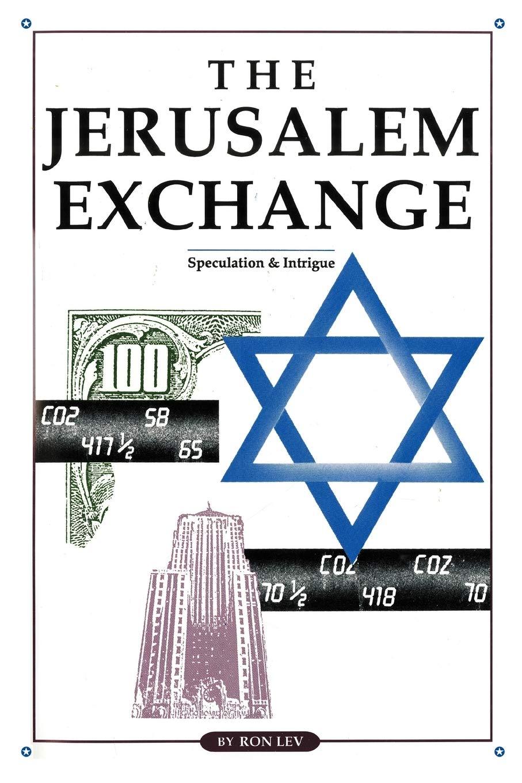 The Jerusalem Exchange: Amazon.es: Lev, Ron: Libros en ...