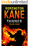Tanner: Year One (A Tanner Series Book 1)