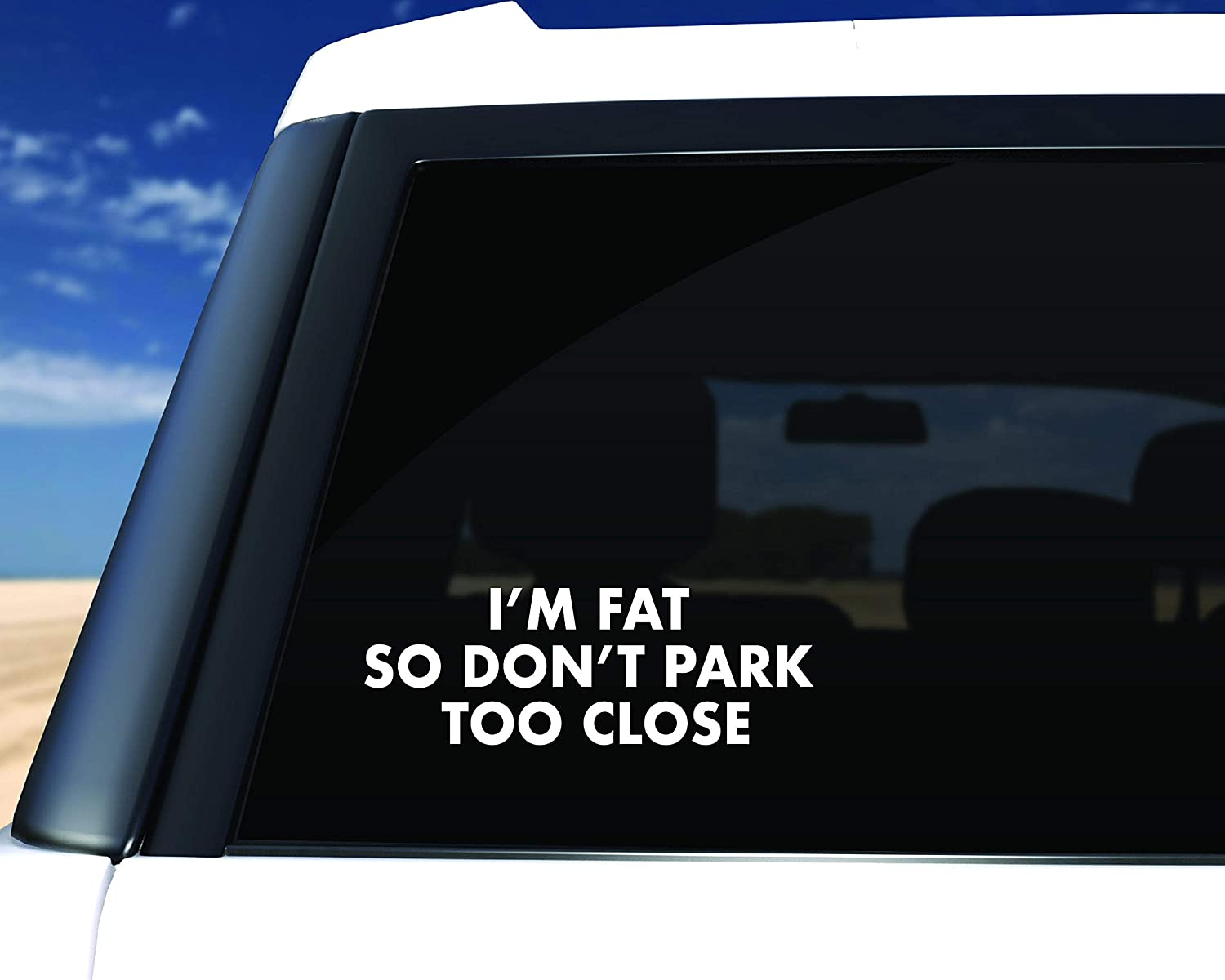 Personalized Car Sticker Im Fat Decal Dont Park Too Close Vinyl Decal Funny Decal Car Decal Truck Decal Im Fat So Dont Park Too Close Decal Cool Decal s Car Decals,Laptop Decal