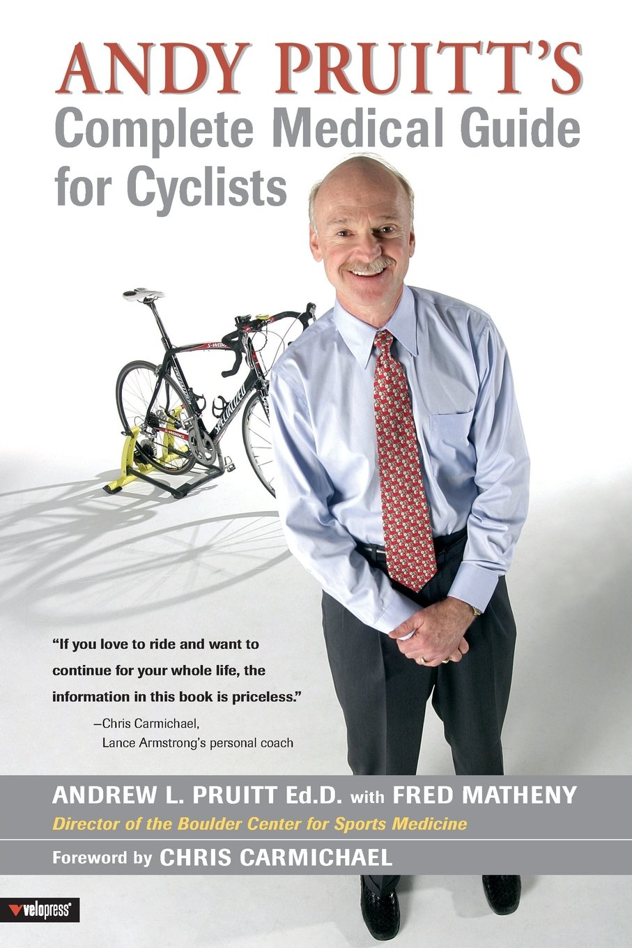 Download Andy Pruitt's Complete Medical Guide for Cyclists PDF