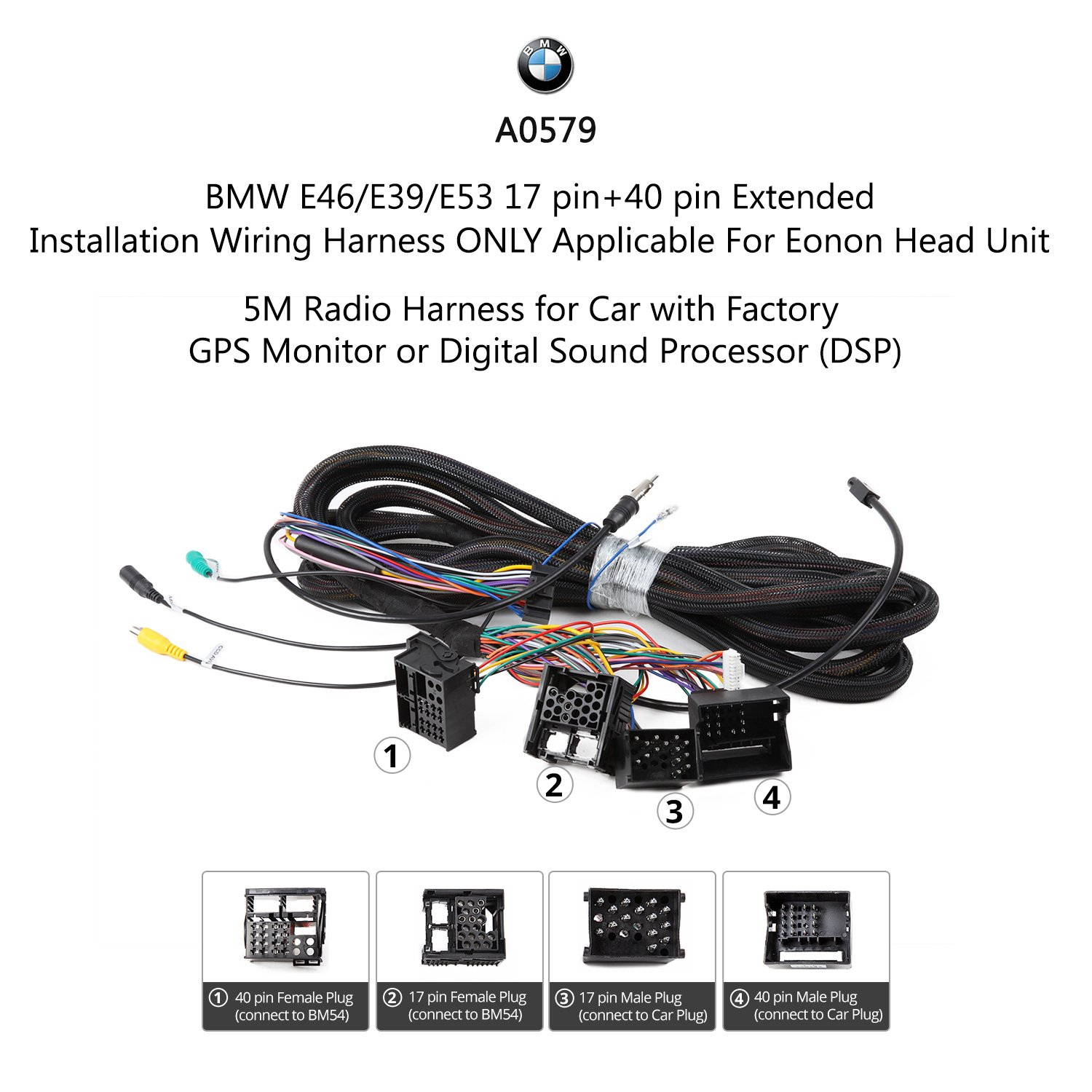 Amazon.com: Eonon A0579 BMW E46/E39/E53 17 Pin + 40 Pin Extended  Installation Wiring Harness for  GA6150/GA6166/GA6201/GA7150/GA7166/GA7201/GA7150S ...