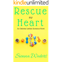 Rescue My Heart: An Oakview Lesbian Romance Novel
