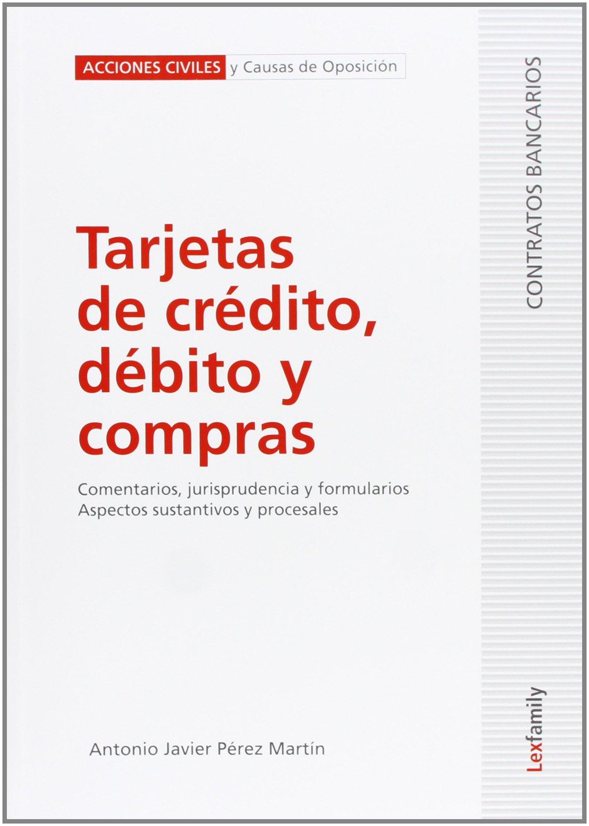 Tarjetas de crédito, débito y compras: PEREZ MARTIN ...
