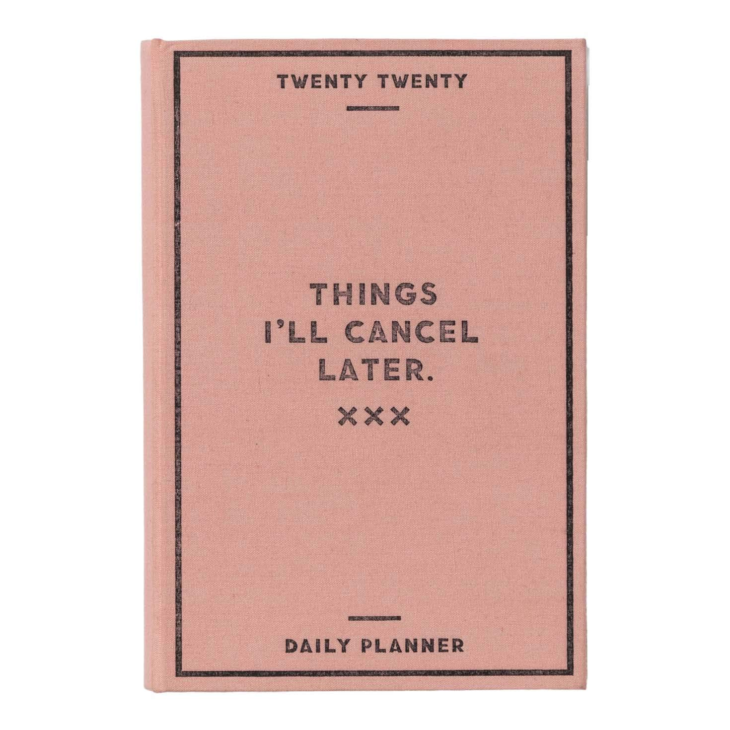 Things Ill Cancel 2020 Daily Planner Easy Tiger/…