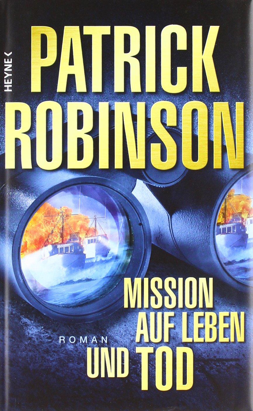 Mission auf Leben und Tod