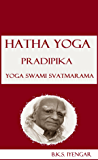 Hatha Yoga Pradipika Yoga Swami Svatmarama (English Edition)
