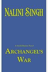 Archangel's War (A Guild Hunter Novel) Mass Market Paperback