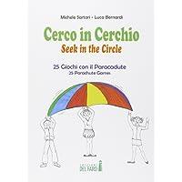 Cerco in cerchio. 25 giochi con il paracadute. Ediz. italiana e inglese