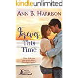 Forever This Time - A Contemporary Island Romance Novel (Hope Harbor Book 1)