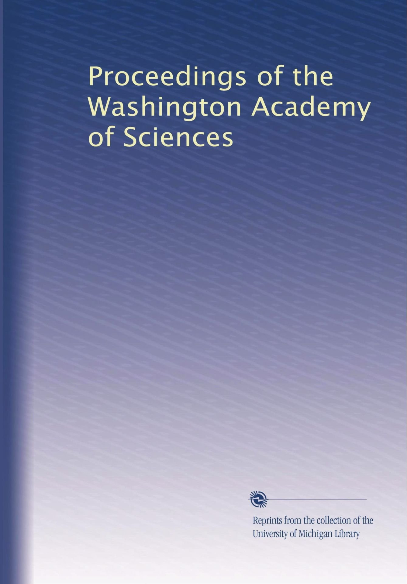 Read Online Proceedings of the Washington Academy of Sciences pdf epub