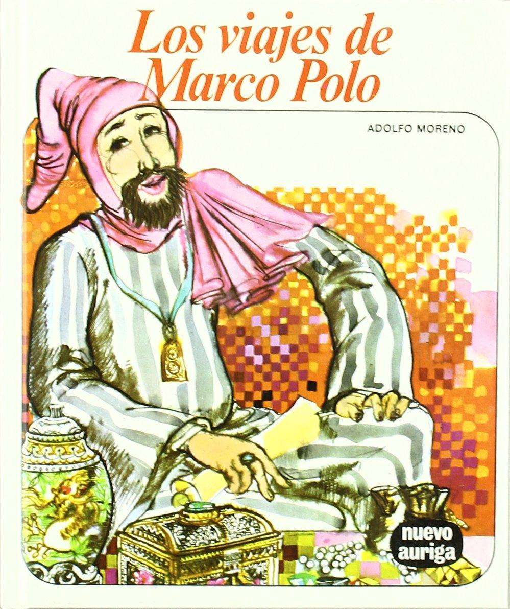 Los viajes de Marco Polo (Nuevo Auriga): Amazon.es: Moreno, Adolfo ...