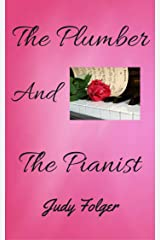 The Plumber and the Pianist: A Lesbian Romance Kindle Edition