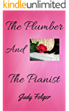 The Plumber and the Pianist: A Lesbian Romance