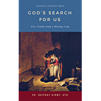 God's Search for Us: Five Truths from a Missing Coin