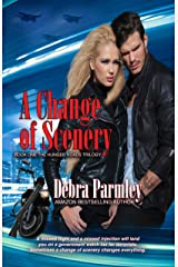 A Change of Scenery (The Hunger Roads Trilogy Book 1) Kindle Edition