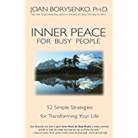 Inner Peace for Busy People: 52 Simple Strategies for Transforming Life (English Edition)