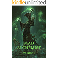 Mad Alchemist:An Epic Fnatasy Maga Comedy Series (Book 1)