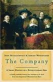 The Company: A Short History of a Revolutionary Idea
