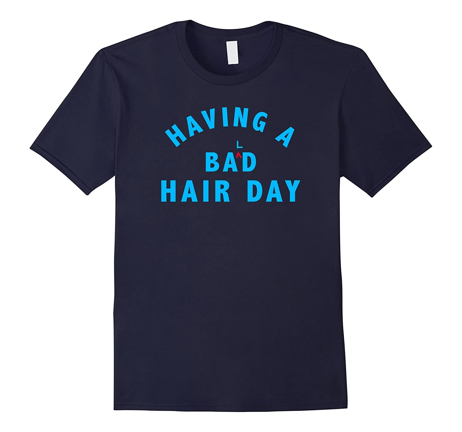 Alopecia Awareness Funny Bald Bad Hair Day Joke Shirt-FL